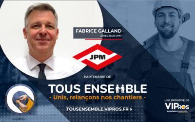 JPM dans VIPros et Tous Ensemble : interview de Fabrice Galland