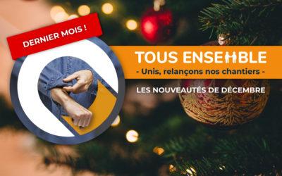 Dernier mois de Tous Ensemble : les nouveautés de décembre