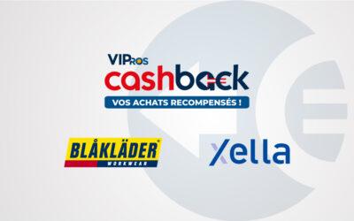 VIPros Cashback : des remboursements Blakläder et Xella déjà disponibles